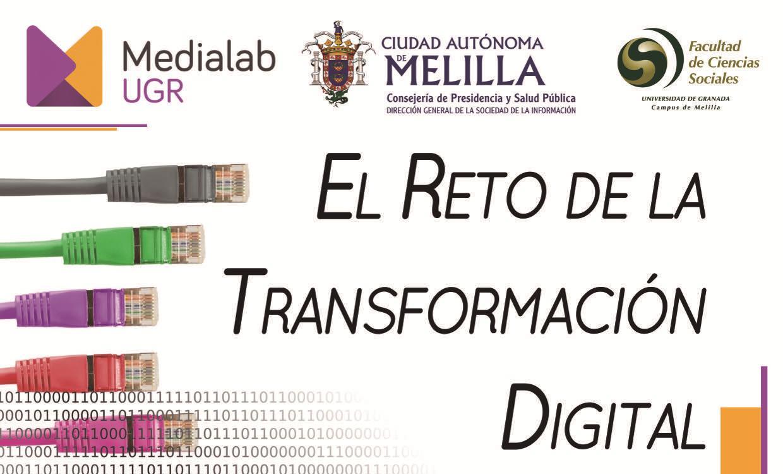 """Jornadas MediaLab UGR en Melilla: """"El reto de la transformación digital"""""""