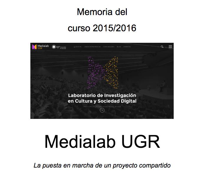 Memoria de actividades de Medialab UGR (curso 2015/2016)