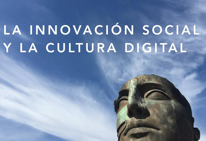 La innovación social y la cultura digital