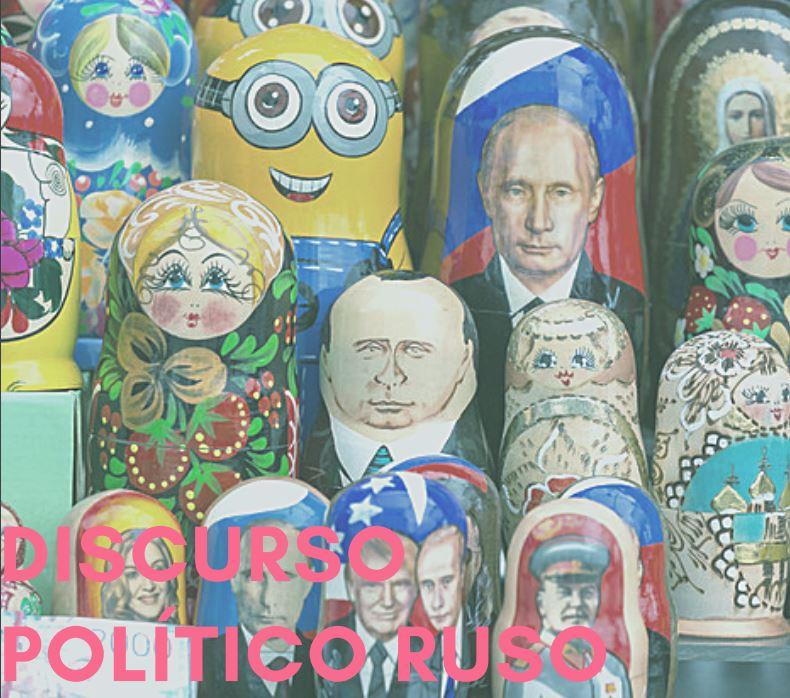 """Ciclo """"Análisis del discurso político ruso"""""""