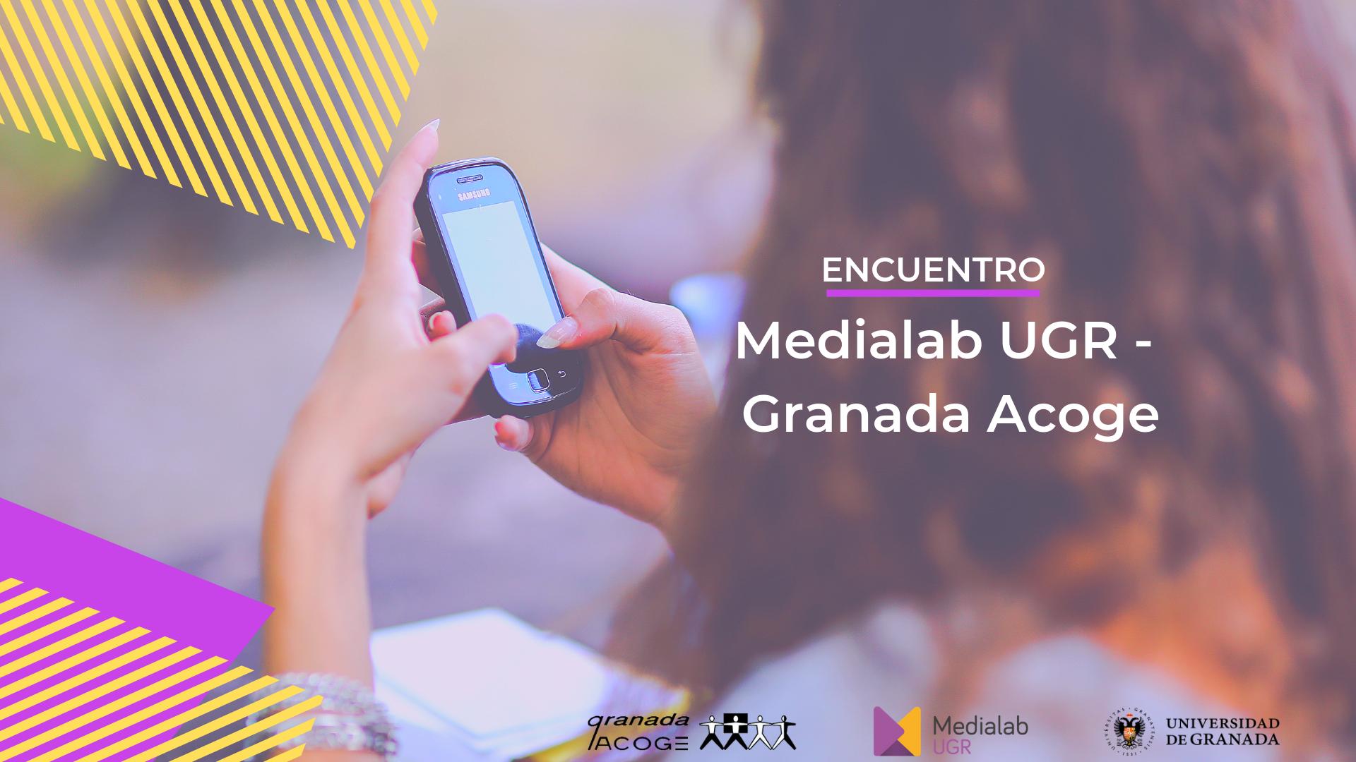 Encuentro Medialab UGR – Granada Acoge