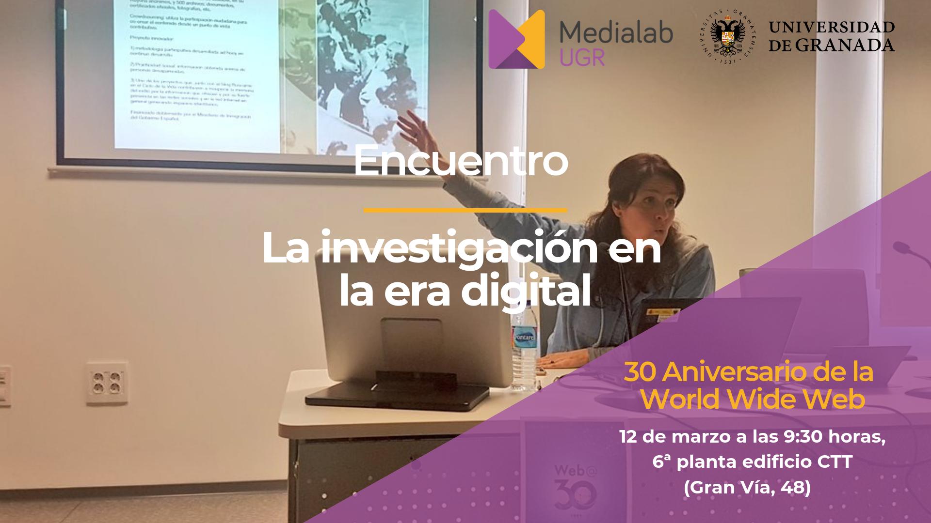 """Crónica del Encuentro """"La investigación en la era digital"""" – 30 aniversario de la World Wide Web"""