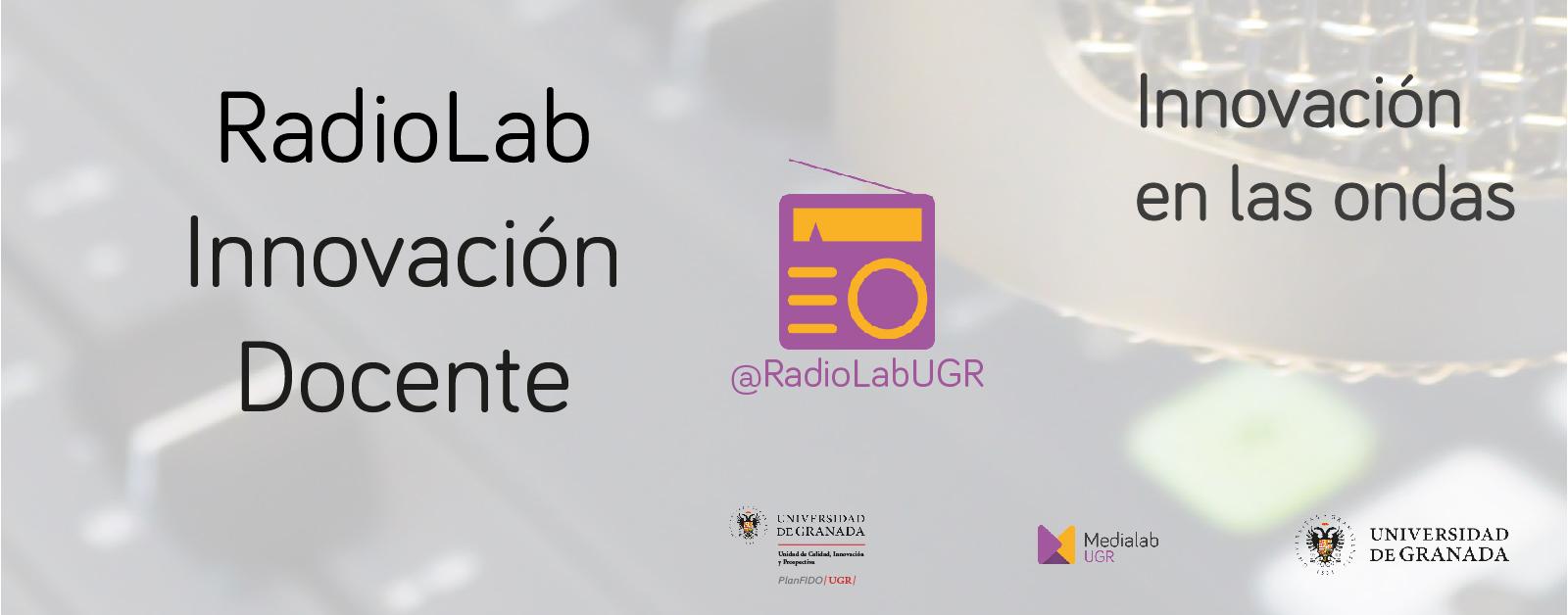¿Estás en la onda de la innovación? Arranca Radiolab Innovación Docente