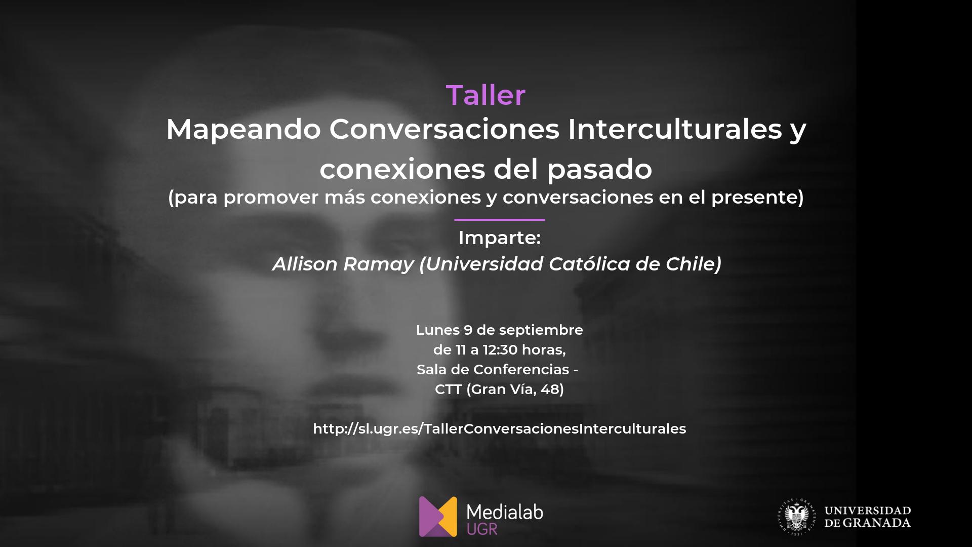 """Taller """"Mapeando Conversaciones Interculturales y conexiones del pasado"""""""