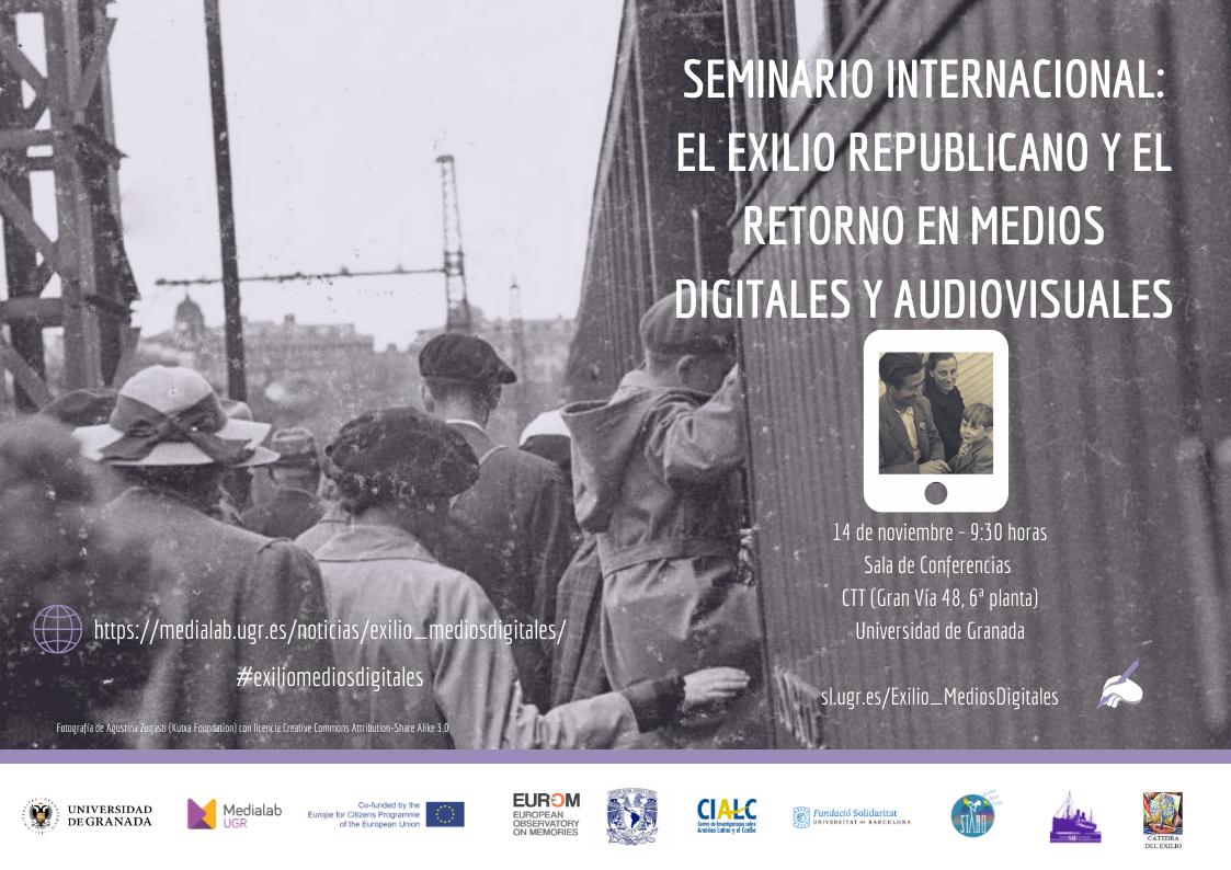 Seminario Internacional: El exilio republicano y el retorno en medios digitales y audiovisuales