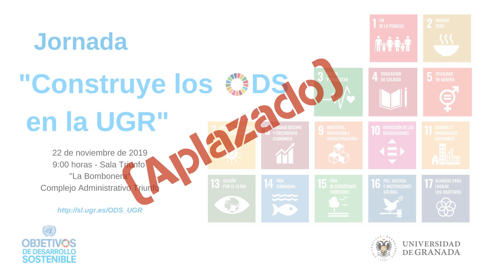 """(Aplazado) Jornada """"Construye los ODS en la UGR"""""""