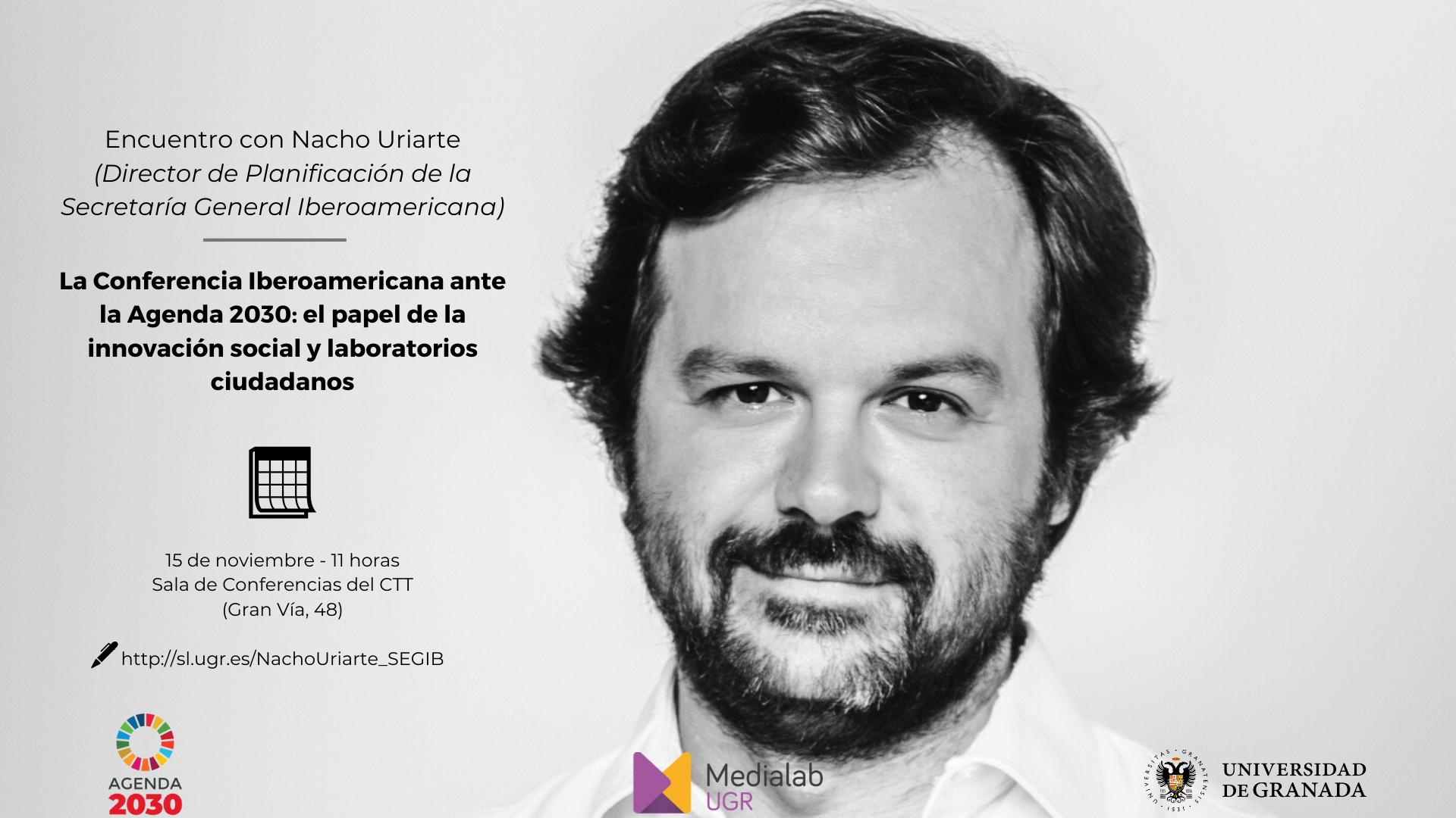 """Encuentro con Nacho Uriarte """"La Conferencia Iberoamericana ante la Agenda 2030: el papel de la innovación social y laboratorios ciudadanos"""""""