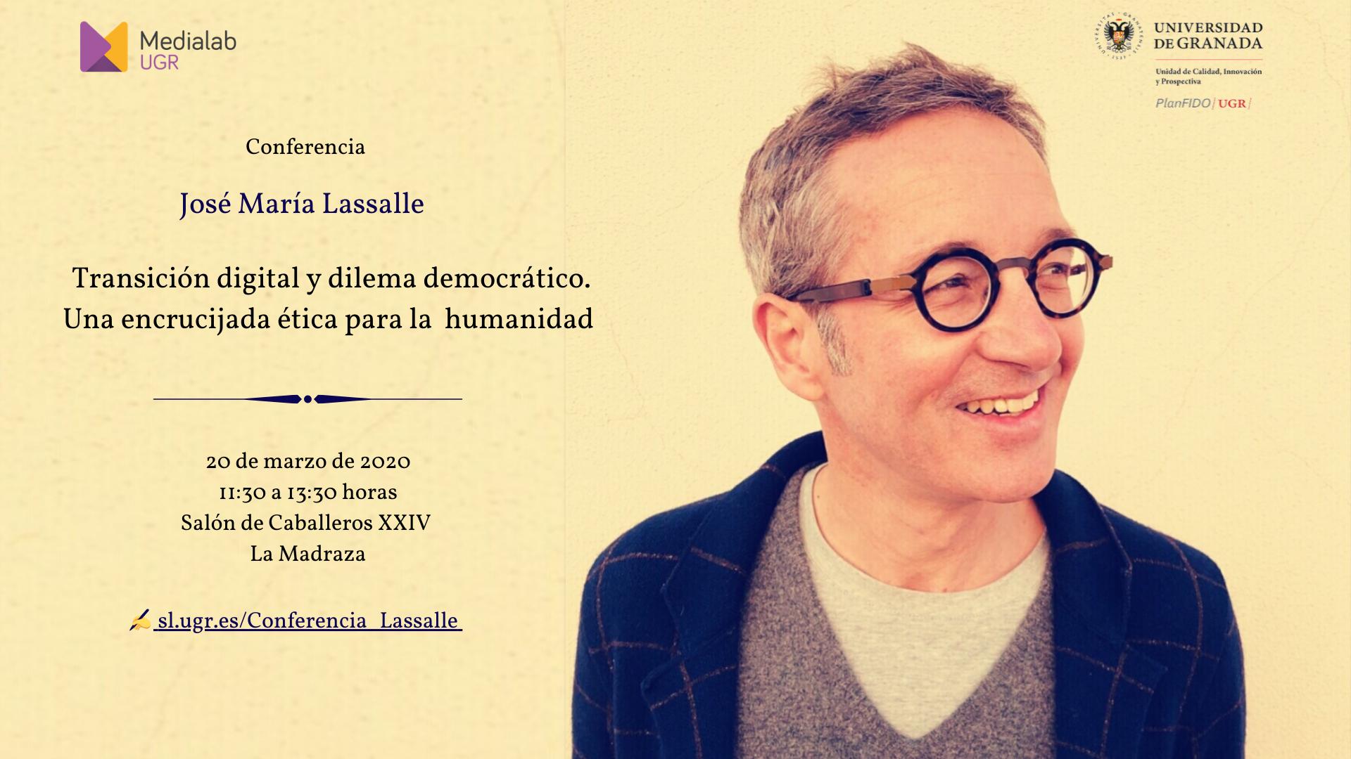 Conferencia de José María Lassalle: Transición digital y dilema democrático. Una encrucijada ética para la humanidad