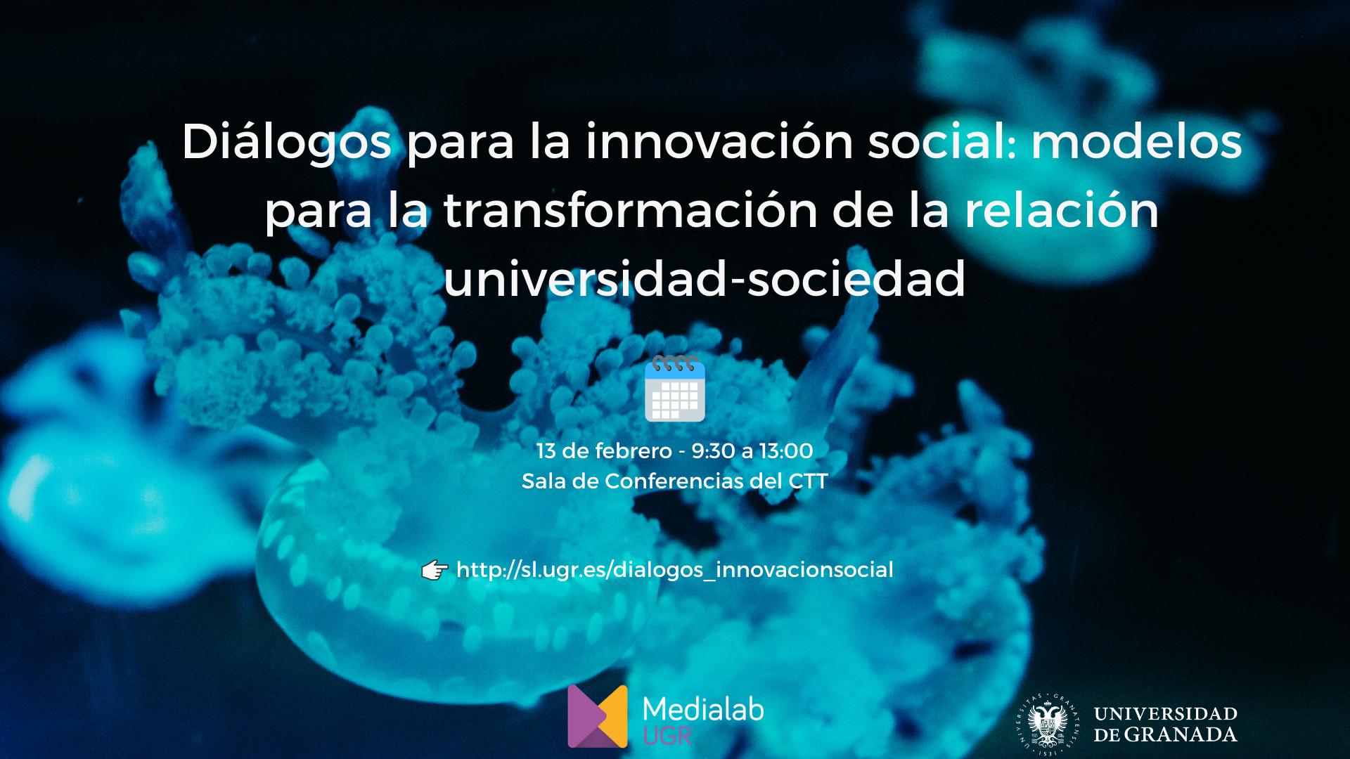 Diálogos para la innovación social: modelos para la transformación de la relación universidad-sociedad