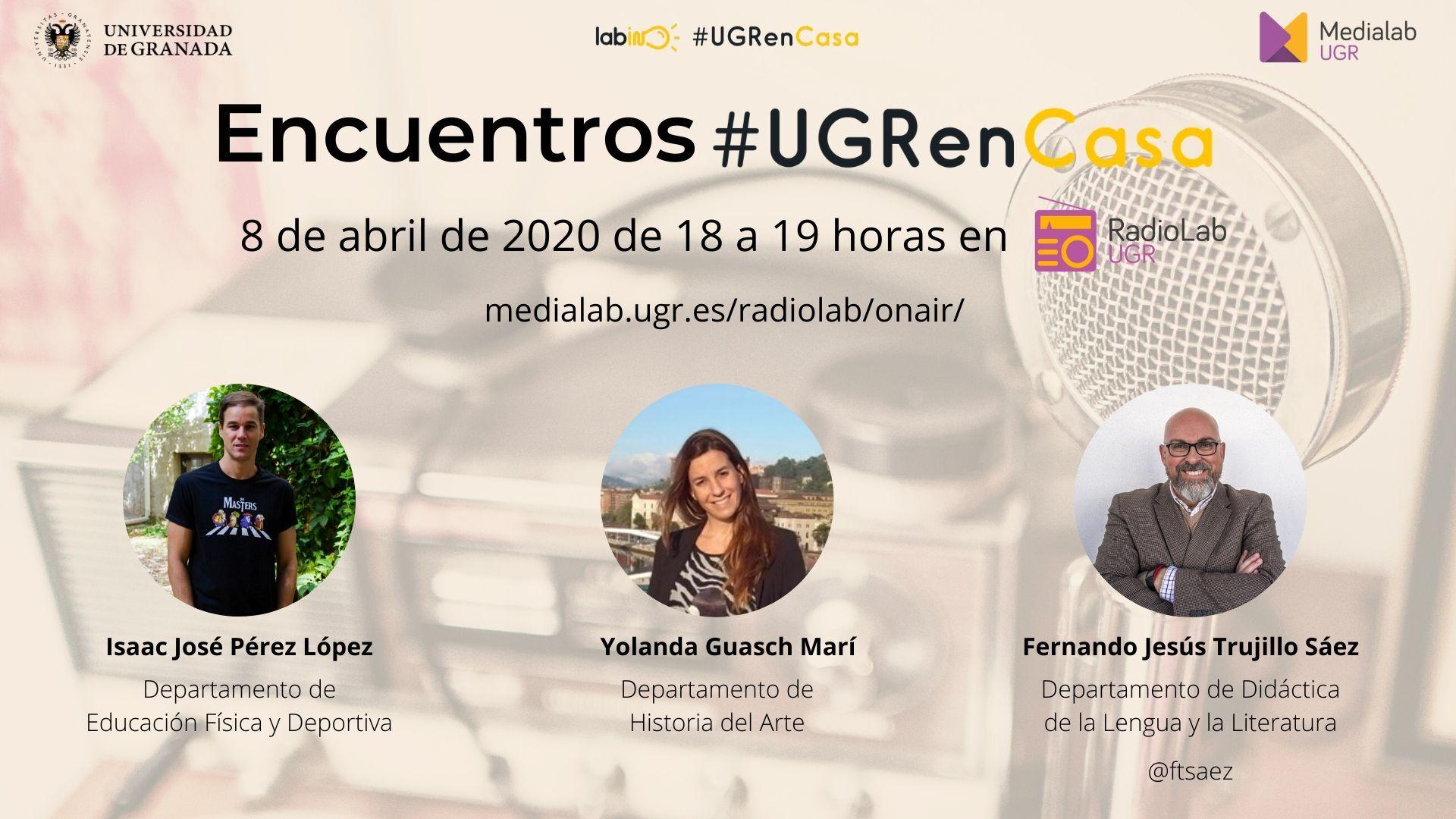 Encuentros RadioLab: #UGRenCasa 03