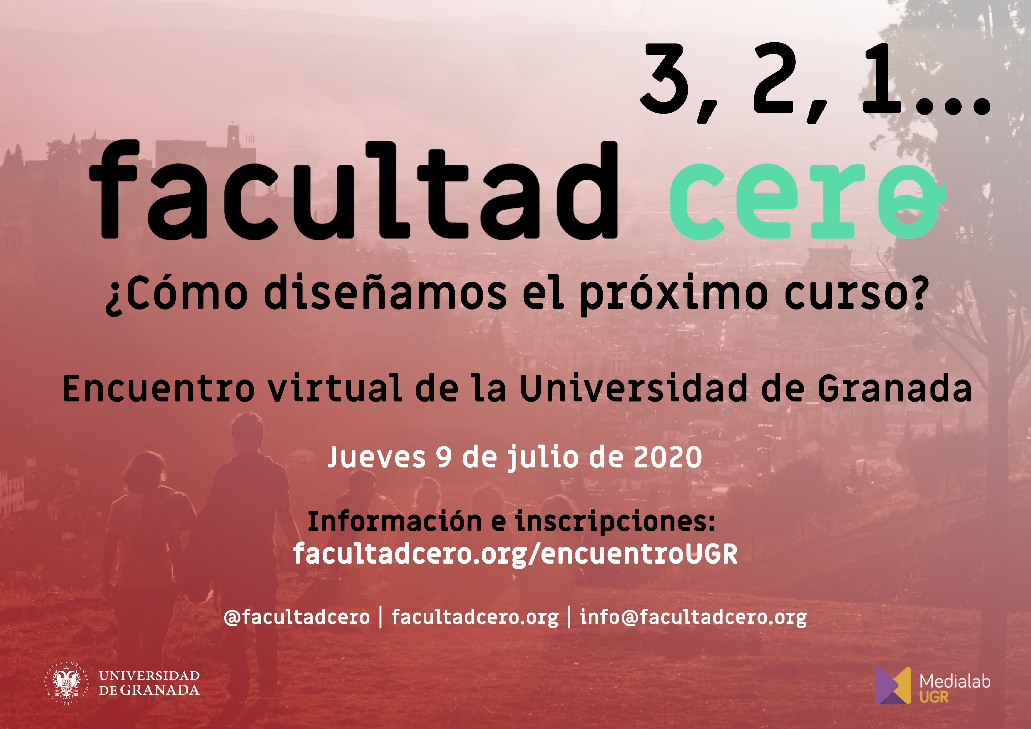 """Convocatoria de Encuentro Facultad Cero """"¿Cómo diseñamos el próximo curso?"""" en la Universidad de Granada (9 de julio)"""