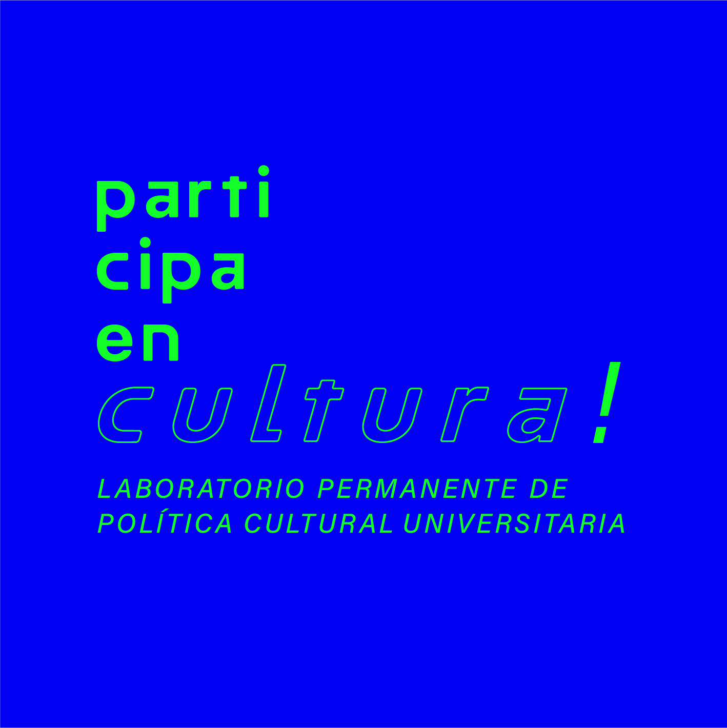 Laboratorio Permanente sobre Política Cultural Universitaria